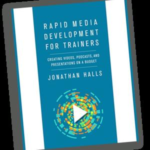 Rapid Media Development for Trainers